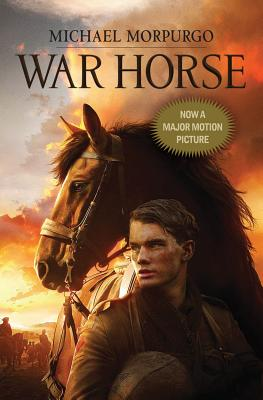 War Horse: (Movie Cover) - Morpurgo, Michael, M.B.E.