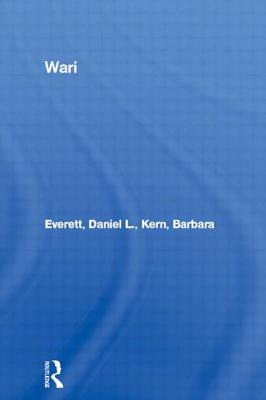 Wari - Everett, Daniel L., and Kern, Barbara
