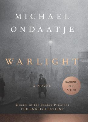 Warlight - Ondaatje, Michael