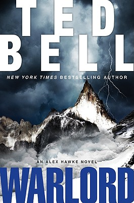 Warlord: An Alex Hawke Novel - Bell, Ted