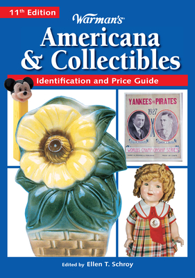 Warman's Americana & Collectibles - Schroy, Ellen Tischbein