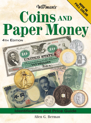Warman's Coins and Paper Money: Identification and Price Guide - Berman, Allen G