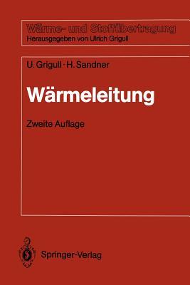 Warmeleitung - Grigull, Ulrich, and Sandner, Heinrich