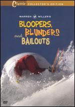 Warren Miller's Bloopers, Blunders and Bailouts [Classic Collector's Edition]