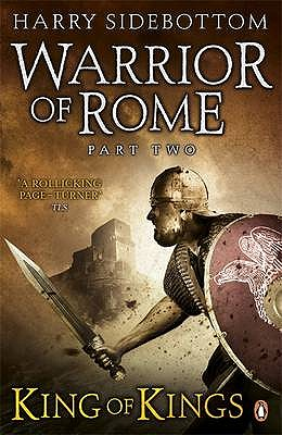 Warrior of Rome II: King of Kings - Sidebottom, Harry