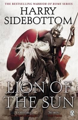 Warrior of Rome III: Lion of the Sun - Sidebottom, Harry