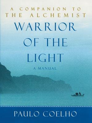 Warrior of the Light - Coelho, Paulo