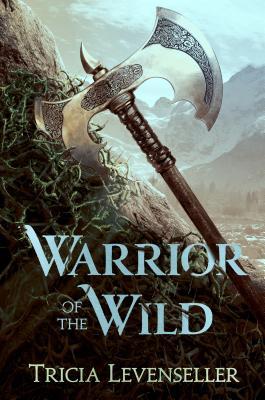 Warrior of the Wild - Levenseller, Tricia