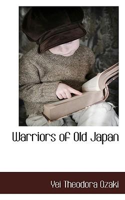 Warriors of Old Japan - Ozaki, Yei Theodora