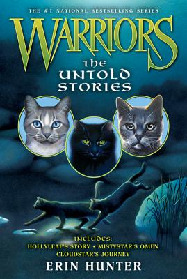 Warriors: The Untold Stories - Hunter, Erin
