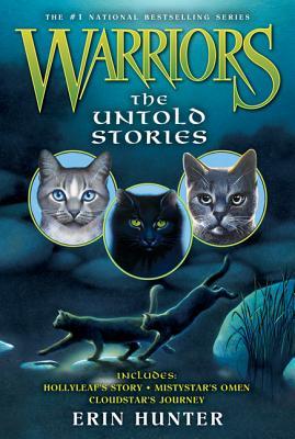 Warriors: The Untold Stories - Hunter, Erin L