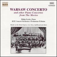 Warsaw Concerto - Philip Fowke (piano); RTÉ Concert Orchestra; Proinnsias Ó Duinn (conductor)