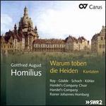 Warum toben die Heiden: Cantatas by Gottfried August Homilius