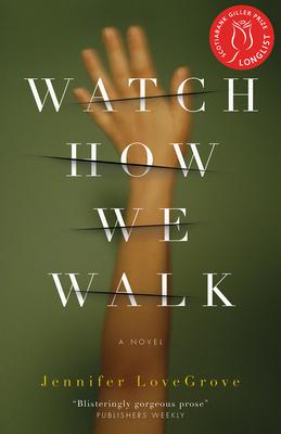 Watch How We Walk - Lovegrove, Jennifer