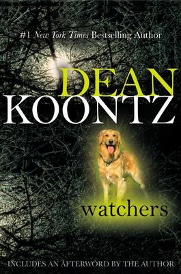 Watchers - Koontz, Dean