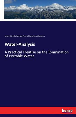 Water-Analysis - Wanklyn, James Alfred