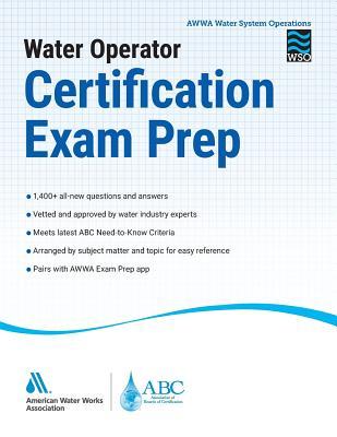 Water Operator Certification Exam Prep Handbook - American Water Works Association (AWWA)