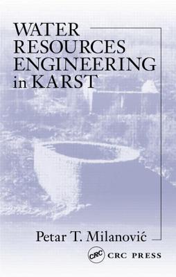 Water Resources Engineering in Karst - Milanovic, Petar T