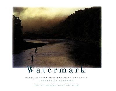 Watermark - McClintock, Grant, and Crockett, Mike, and Lyons, Nick (Introduction by)