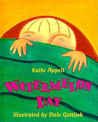 Watermelon Day - Appelt, Kathi