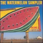 Watermelon Sampler, Vol. 1