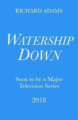 Watership Down - Adams, Richard