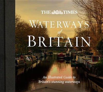 Waterways of Britain. - Mosse, Jonathan