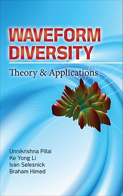 Waveform Diversity: Theory & Application - Pillai, S Unnikrishna