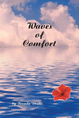 Waves of Comfort - By Brenda Drake