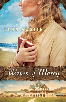 Waves of Mercy - Austin, Lynn