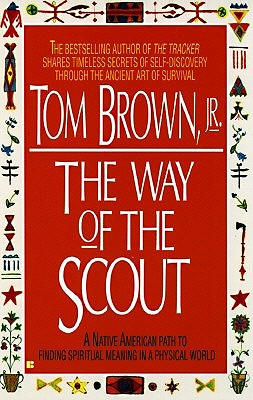 Way of the Scout - Brown, Tom, Jr.