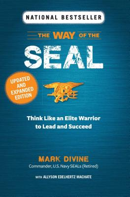 Way of the Seal Updated and Expanded Edition - Divine, Mark, and Machate, Allyson Edelhertz