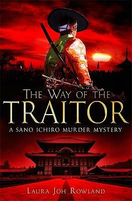 Way of the Traitor - Rowland, Laura Joh