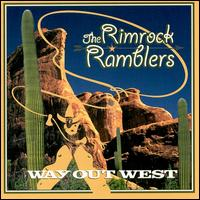 Way Out West - The Rim Rock Ramblers