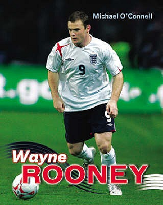 Wayne Rooney - O'Connell, Michael