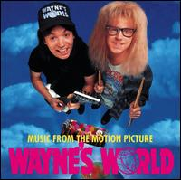 Wayne's World - Original Soundtrack