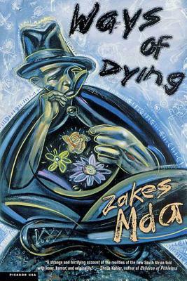 Ways of Dying - Mda, Zakes