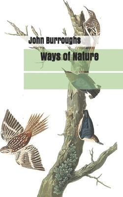 Ways of Nature - Burroughs, John