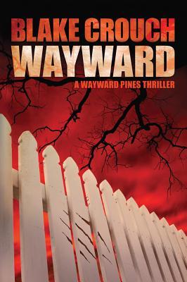 Wayward - Crouch, Blake