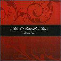 We Are One - Christ Tabernacle Choir