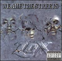 We Are the Streets - The L.O.X.