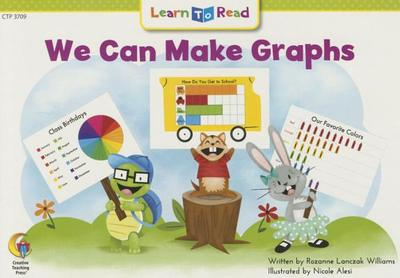 We Can Make Graphs - Williams, Rozanne Lanczak