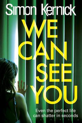 We Can See You - Kernick, Simon