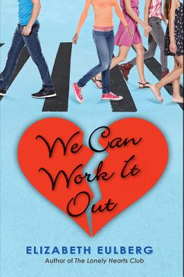 We Can Work It Out - Eulberg, Elizabeth