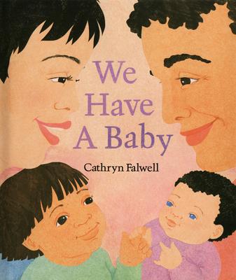 We Have a Baby - Falwell, Cathryn