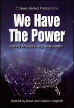 We Have the Power: Making America Energy Independent - Terry Moloney