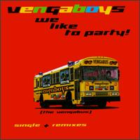 We Like to Party! - The Vengaboys