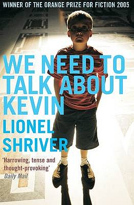 We Need To Talk About Kevin - Shriver, Lionel, and Mosse, Kate (Introduction by)