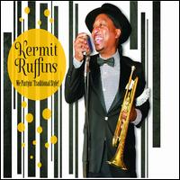 We Partyin' Traditional Style - Kermit Ruffins