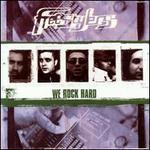 We Rock Hard [UK Bonus Tracks]